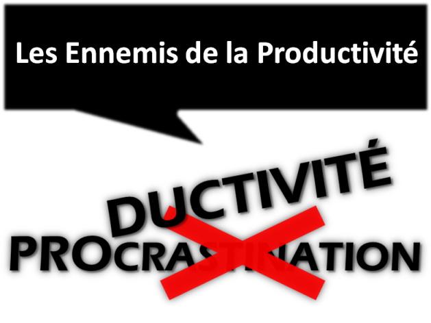 Les Ennemis de la Productivité